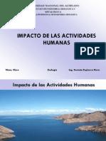 Clase No 10, Impacto de La Actividad Humana