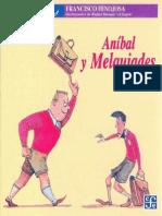 Hinojosa, Francisco, Anibal y Melquiades, Fondo de Cultura Económica