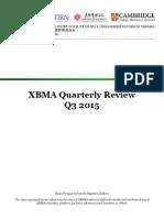 XBMA 2015 Q3 Quarterly Review