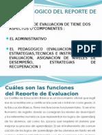 USO PEDAGOGICO DEL REPORTE DE EVALUACION.pptx