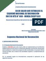 4 Huacho ESNI - Nuevo Esquema de Vacunación-Disp Esp Vacunas 20 8 2013 (2) 2014 Yrelda