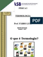 Termologia - Física II (Aula Inicial) - Licenciatura em Matemática na FASB