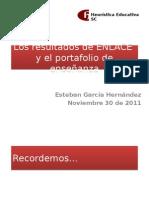 Los Resultados de ENLACE y El Portafolio