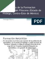 Estratigrafía de La Formacion Metztitlán Del Plioceno (