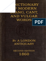 A Dictionary of Modern Slang,Cant and Vulgar Words