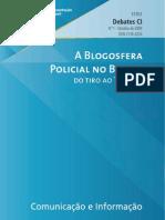 Blogosfera Policial - Do Tiro Ao Twitter