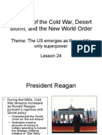 HIS 102H Lsn 24 End of Cold War, Desert Storm, New World Order