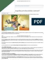 ¿Cómo proteger las fotografías privadas subidas a internet_ - ABC - copia.pdf