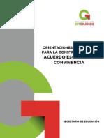 ORIENTACIONES GENERALES PARA LA CONSTRUCCIÓN DEL ACUERDO ESCOLAR DE CONVIVENCIA