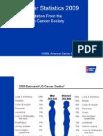 American Cancer Society Statistics 2009 Slides