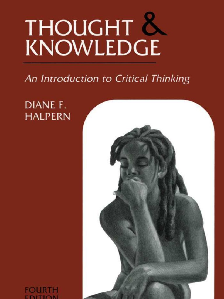 Thought and knowledge an introduction to critical thinking thought and knowledge an introduction to critical thinking critical thinking thought fandeluxe Choice Image