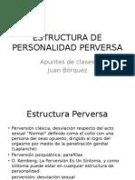LA ESTRUCTURA DE PERSONALIDAD  PERVERSA