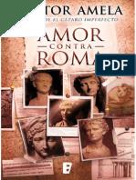 Amor Contra Roma - Victor Amela