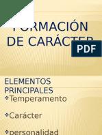 FORMACION DE CARACTER.ppsx