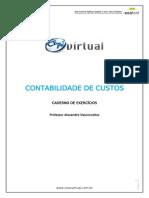 27-Atualizada 18-10-Contabilidade de Custos – Resolução de Provas Banca Cesgranrio