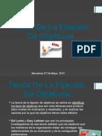 Teoría de La Fijación a Objetivos.