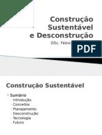 Construção Sustentável - Desconstrução (PP)