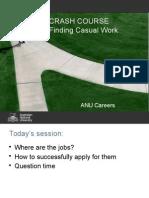 Crash Course Finding Casual Work O Week Sem 2 2015