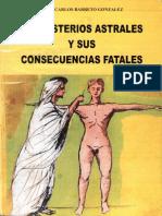 Barreto Augusto  - Los Misterios Astrales Y Sus Consecuencias Fatales