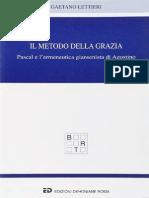 Lettieri - Il Metodo Della Grazia. Pascal e l Ermeneutica Giansenistica Di  Agostino   04b6e2b59348