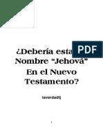Deberia Estar Jehová en El Nuevo Testamento Impresion