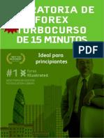 Operatoria de Forex - Turbocurso de 15 Minutos - Las Mejores Estrategias 2016