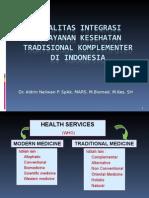 Legalitas Integrasi Yankes Tradkom Di Indonesia. Ui