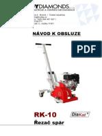 Řezač Spár RK-10 - Návod k Obsluze