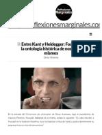 Entre Kant y Heidegger_ Foucault y La Ontología Histórica de Nosotros Mismos _ Reflexiones Marginales