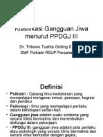 Klasifikasi Gangguan Jiwa Menurut PPDGJ III