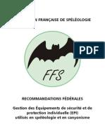 Gestion des Équipements de sécurité et de protection individuelle (EPI) utilisés en spéléologie et en canyonisme.