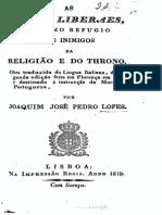As Ideas Liberaes, Ultimo Refugio Dos Inimigos Da Religiao e Do Trono