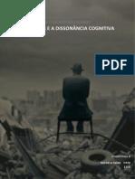 Festinger e a Dissonância Cognitiva - o Dia Em Que o Mundo Não Acabou