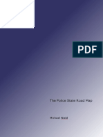 Police State Road Map