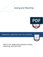 Testing, Assessing and Teaching