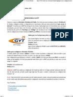 [GUIA] – Como Configurar Internet Wireless Na GVT - Rotear Modem - (ADSL, Wireless, Velox, GVT)