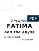 Between  FATIMA and the abyss
