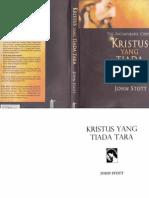 KRISTUS YANG TIADA TARA - John Stott