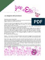 La Soap Di Ella- La Stagione Dei Provoloni