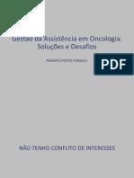 Gestao Da Assistencia Em Oncologia Congresso Unidas 2014
