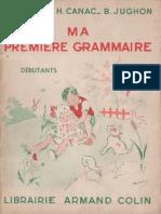 Manuels Anciens Auriac, Canac, Jughon - Ma Première Grammaire (Pour Débutants Cp-ce1)