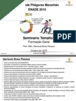 Seminário Temático Formação Geral ENADE 2015