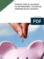 SISTEMA_PREVISIONAL_PARA_EL_SALVADOR_POLITICA_PUBLICA_DE_PENSIONES_Y_CALIDAD_DE_DERECHOHABIENTES_DE_SUS USUARIOS.pdf