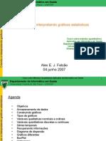 2007 06 04 Métodos Quantitativos I AlexFalcão Gráficos e Excel