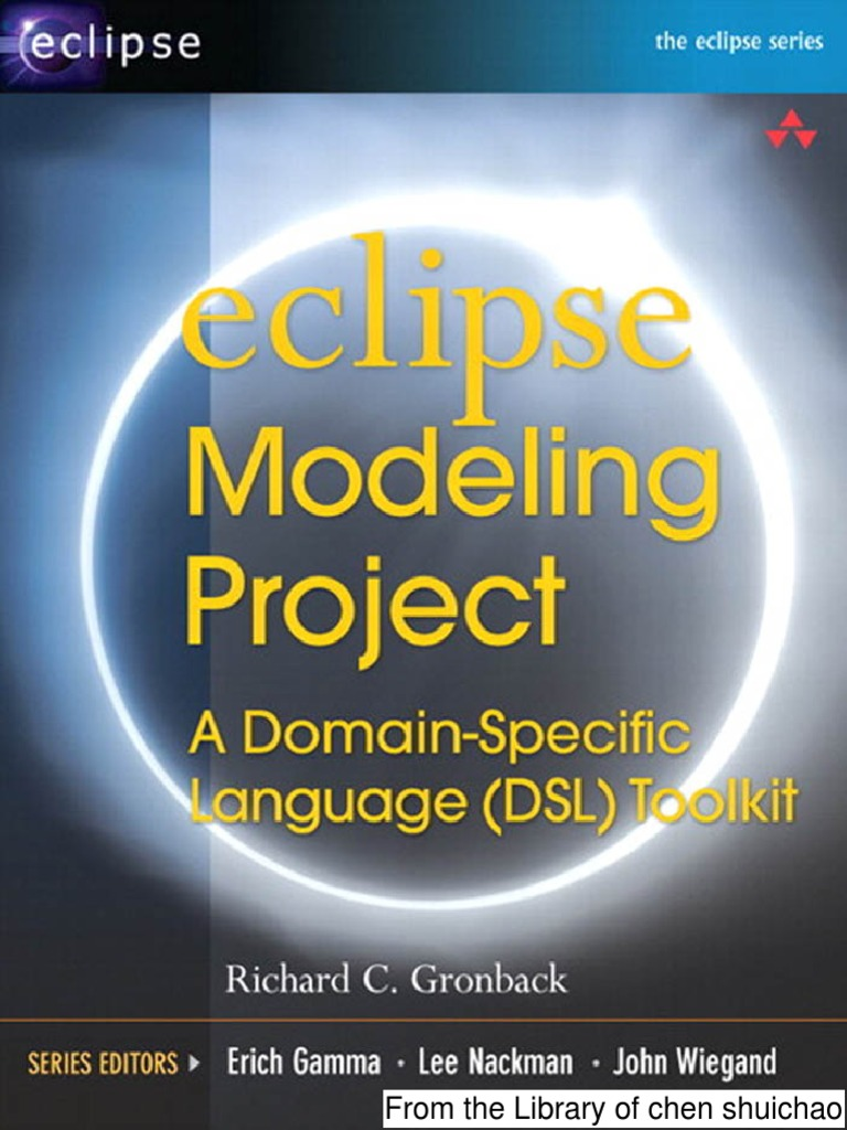 Eclipse Modeling Project a Domain Specific Language (DSL