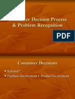 Consumer Decision Process & Problem Recognition