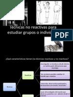 Técnicas no reactivas para estudiar grupos o individuos.pptx