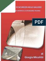 Giorgio MICOLITTI-Standard Di Sicurezza Delle Gallerie Ferroviarie