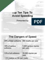 Avoid Speeding