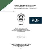 Analisis Faktor-Faktor Yang Mempengaruhi Perilaku Mahasiswa Dalam Menabung ( Studi Kasus Mahasiswa S1 FEB UNDIP Tembalang )